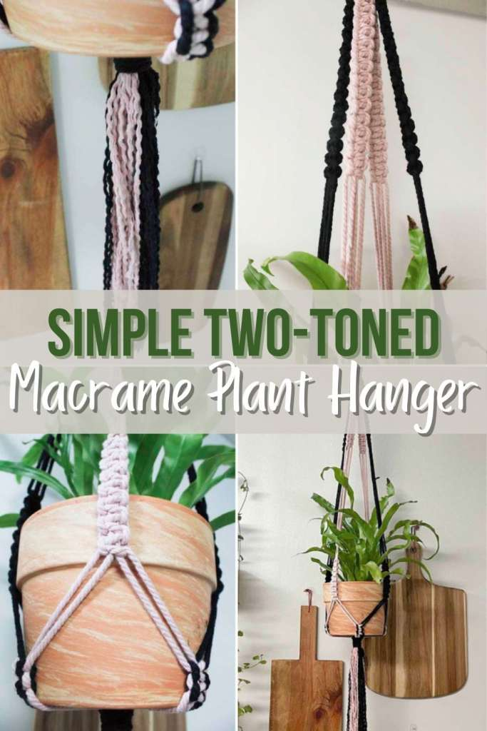 image collage of two-toned plant hanger with text Simple Two-toned  Macrame Plant Hanger