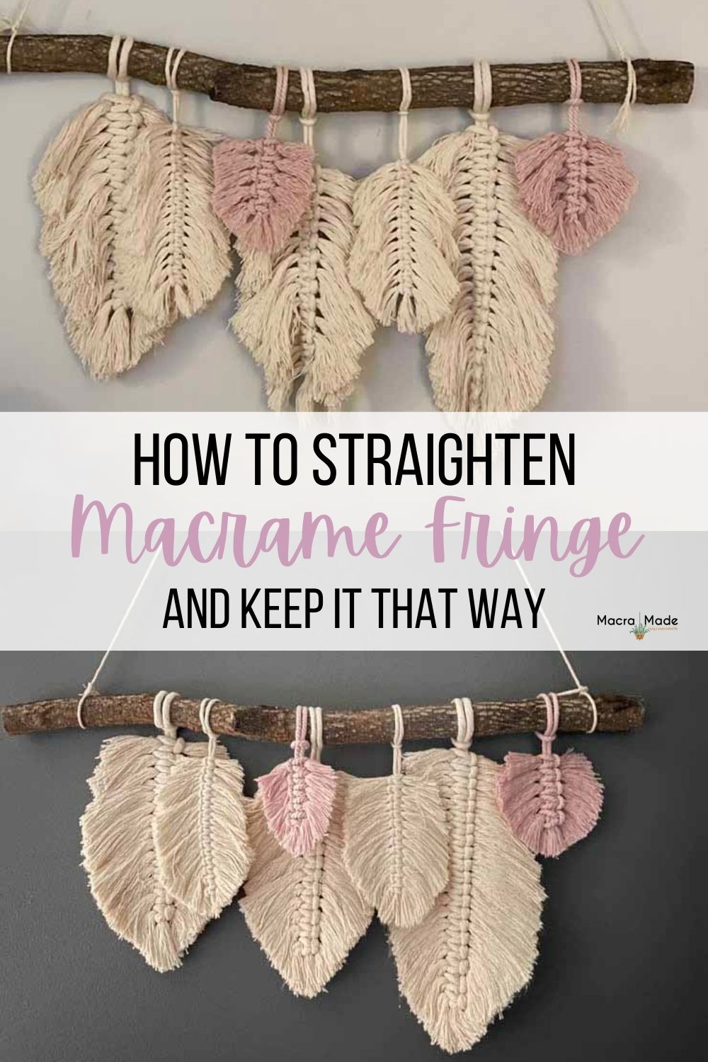 before and after of feathers with text How to Straighten Macrame Fringe and keep it that way